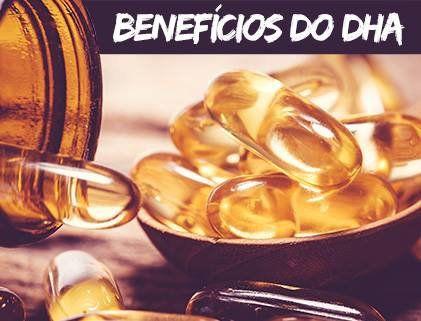 Você conhece todos os benefícios do DHA?